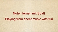 Noten lernen mit Spaß - Playing from sheet music with fun